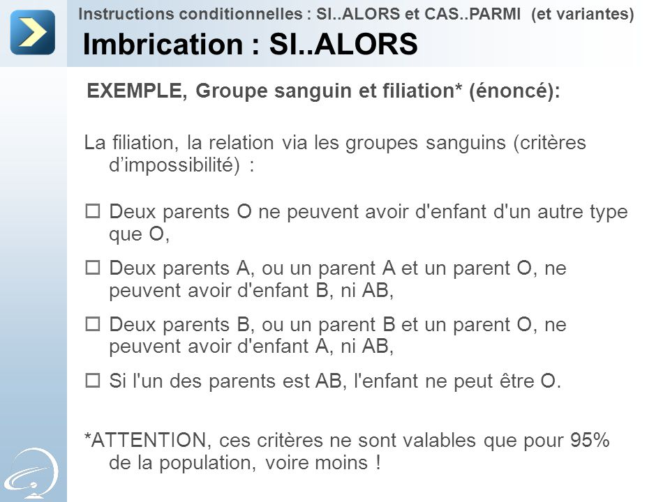 2-Apr-17 Instructions conditionnelles : SI..ALORS et CAS..PARMI (et variantes) [Title of the course]